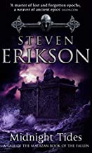 Midnight Tides (Book 5 of The Malazan Book of the Fallen) by Steven Erikson (2005-03-01)