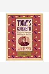 Today's Gourmet II: Light and Healthy Cooking for the '90s Paperback