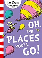 Oh, The Places You'll Go! (Pb Om)