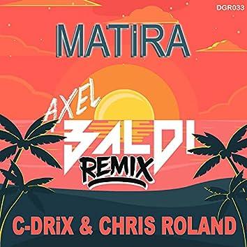Matira (Axel Baldi Remix)