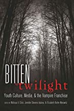 Bitten by Twilight: Youth Culture, Media, and the Vampire Franchise: 14