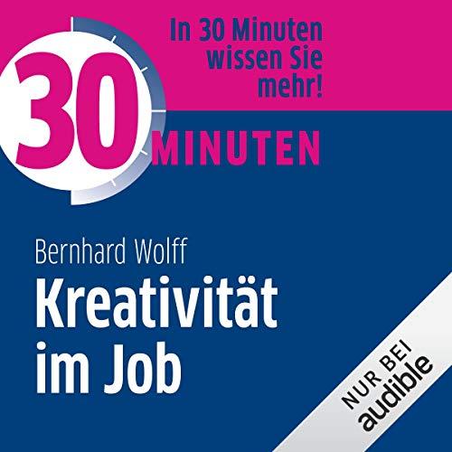 30 Minuten Kreativität im Job Titelbild