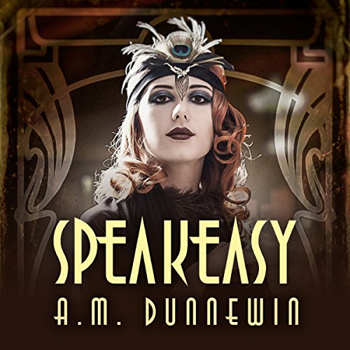 Speakeasy: A Novella audiobook cover art