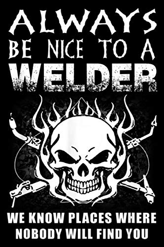 Arguing With A Welder Is Like Wrestling with a pig in the mud after a few minutes you realize the pig likes it: Arguing With A Welder Is Like Wrestling Journal/Notebook Blank Lined Ruled 6x9 100 Pages