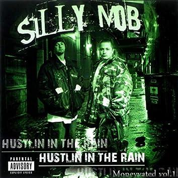 Hustlin' in the Rain: Moneyvated, Vol. 1