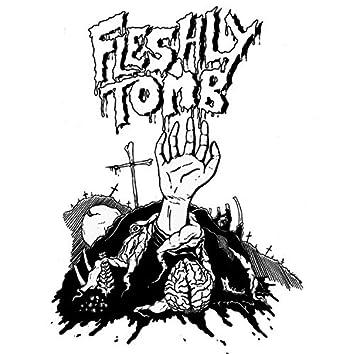Fleshly Tomb