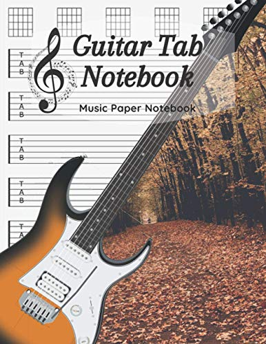 Guitar Tab Notebook: Music Paper Notebook, Blank Guitar Tablature Music Note / 120 Pages / 8.5 x 11 / Autumn Notebook N5