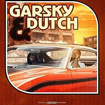 Garsky & Dutch