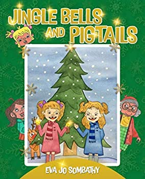 Paperback Jingle Bells and Pigtails: The Adventures of Twins [Large Print] Book
