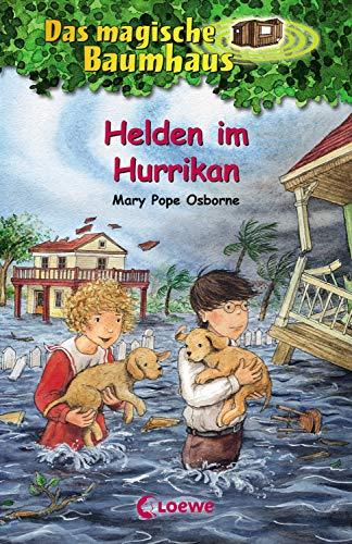 Das magische Baumhaus 55 - Helden im Hurrikan: Kinderbuch über Stürme für Mädchen und Jungen ab 8 Jahre