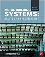 Metal Building Systems, Third Edition: Design and Specifications