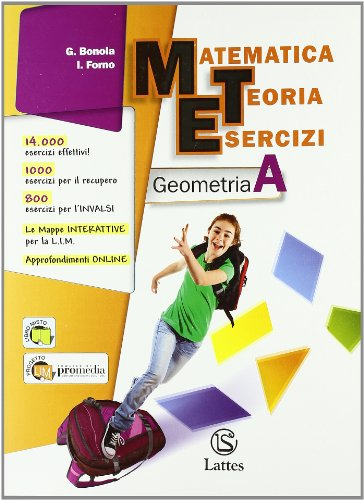 Matematica teoria esercizi. Geometria. Per la Scuola media. Con espansione online (Vol. 1)