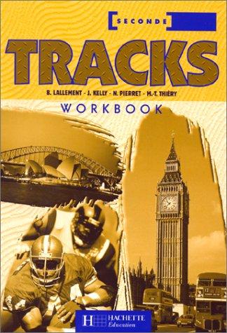 Tracks, anglais 2de, séries technologiques (Workbook)