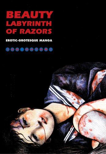 Beauty Labyrinth Of Razors: Erotic-Grotesque Manga