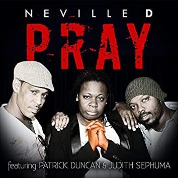 Pray (feat. Patrick Duncan & Judith Sephuma)