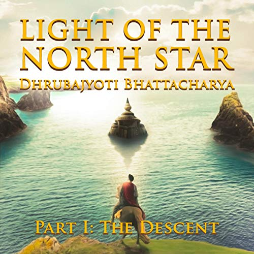 Light of the North Star: Part I: The Descent audiobook cover art