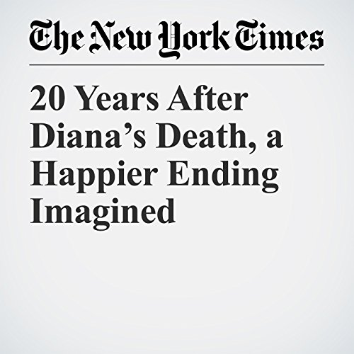 20 Years After Diana's Death, a Happier Ending Imagined copertina