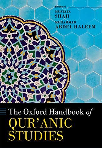 The Oxford Handbook of Qur'anic Studies (Oxford Handbooks) (English Edition)