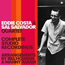 Complete Studio Recordings: Eddie Costa and Sal Salvador