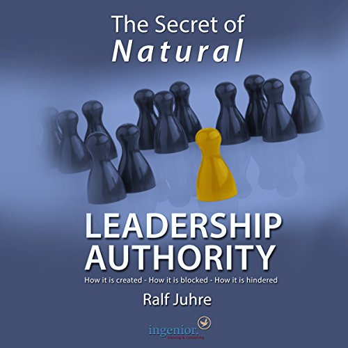 The Secret of Natural Leadership Authority audiobook cover art