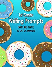 1st Grade Writing Prompts, Draw and Write, 100 Days of Journaling: Topics to Write About, Donuts Classroom Theme