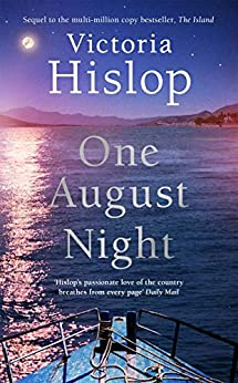 One August Night: Sequel to much-loved classic, The Island by [Victoria Hislop]