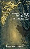 Antologia de Contos de Vila Velha do Caminho Real (1) (Portuguese Edition)