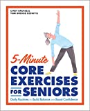 Best Gaiam Exercise Dvds - 5-Minute Core Exercises for Seniors: Daily Routines to Review