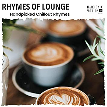 Rhymes Of Lounge - Handpicked Chillout Rhymes