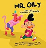 Mr Oily and the runaway lawnmower
