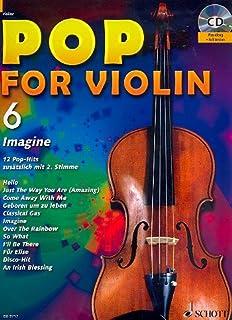 Pop for Violin banda 6, incluye CD–12divertido Canciones de unheilig, Bruno Mars, rosa etc. para 1–2Violín Arreglados (Notas)