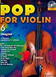 Pop for Violin banda 6, incluye CD – 12 divertido Canciones de unheilig, Bruno Mars, rosa etc. para 1 – 2 Violín Arreglados (Notas)