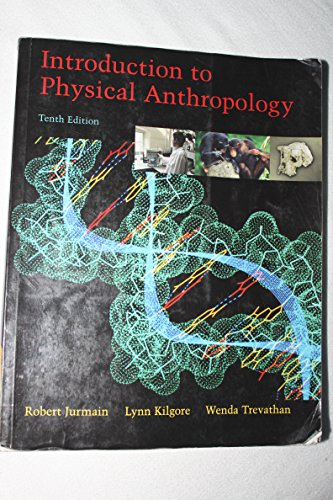 Download Introduction To Physical Anthropology With Infotrac 053463902X