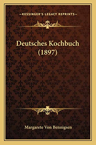 Deutsches Kochbuch (1897)