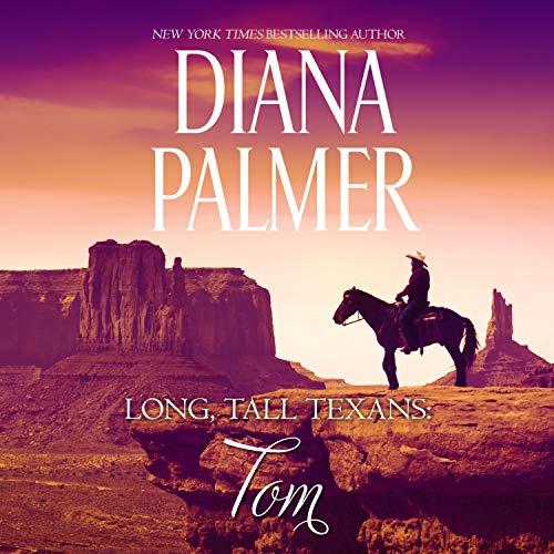 Long, Tall Texans: Tom: Long, Tall Texans, Book 16