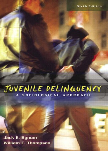 Juvenile Delinquency: A Sociological Approach (6th Edition)