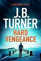 Hard Vengeance (A Jon Reznick Thriller Book 9)