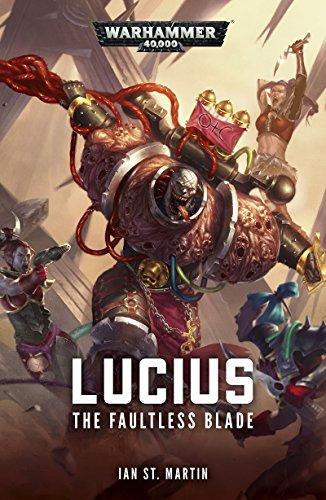 Lucius: The Faultless Blade (Warhammer 40,000 Book 1) (English ...