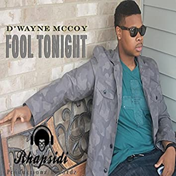 Fool Tonight