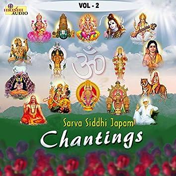 Sarva Siddhi Japam Chantings, Vol. 2