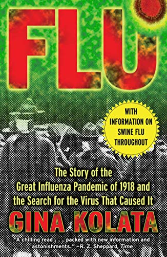 Flu: The Story of The Great Influenza Pandemic of 1918 and The Search for The Virus That Caused It [Gina Kolata]-Paperback