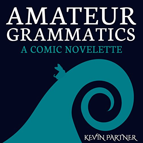 Amateur Grammatics audiobook cover art
