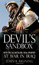 The Devil's Sandbox: With the 2nd Battalion, 162nd Infantry at War in Iraq: With the 2nd Battalion, 162md Infantry at War ...