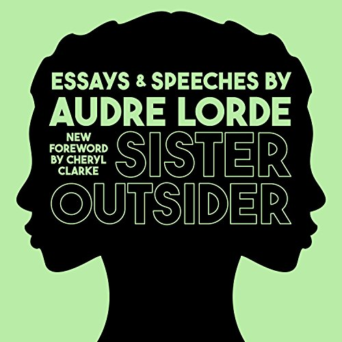 Sister Outsider: Essays and Speeches audiobook cover art