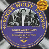 1925-1932 by ROGER WOLFE KAHN (2013-05-03)