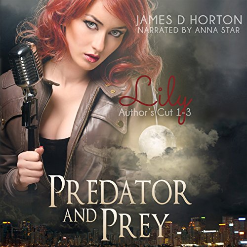 Lily: Predator & Prey, Books 1-3 audiobook cover art