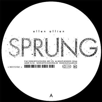 Sprung / Its