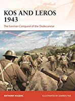 Kos and Leros 1943: The German Conquest of the Dodecanese (Campaign)