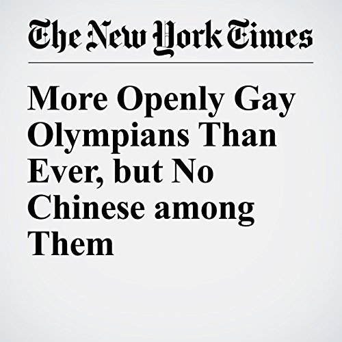 More Openly Gay Olympians Than Ever, but No Chinese among Them cover art