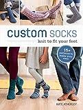 Custom Socks: Knit to Fit Your Feet